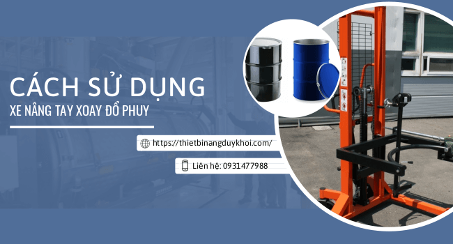 Cach Dung Xe Nang Phuy Bang Tay
